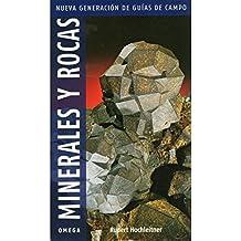 MINERALES Y ROCAS. NUEVA GENERACION DE GUIAS (GUIAS DEL NATURALISTA-ROCAS-MINERALES-PIEDRAS PRECIOSAS)