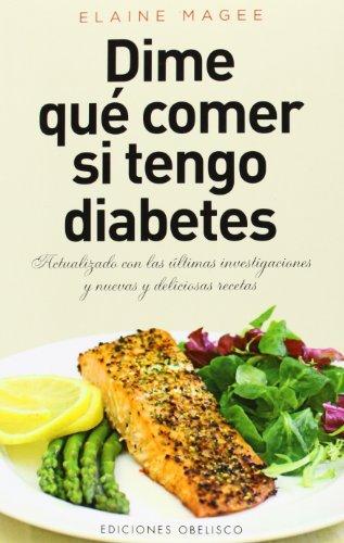 Dime Qué Comer Si Tengo Diabetes (SALUD Y VIDA NATURAL) por Elaine Magee