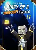 #10: Book for kids: Diary Of A Minecraft Evoker 11 (Evoker's Diary)