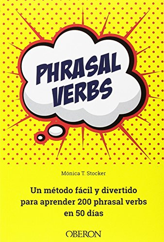 Phrasal-verbs-Un-mtodo-fcil-y-divertido-para-aprender-200-phrasal-verbs-en-50-das-Libros-Singulares