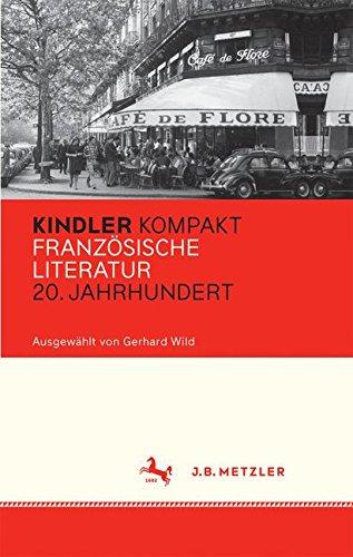 Kindler Kompakt: Französische Literatur, 20. Jahrhundert