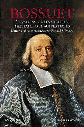 Elévations sur les mystères : Méditations et autres textes