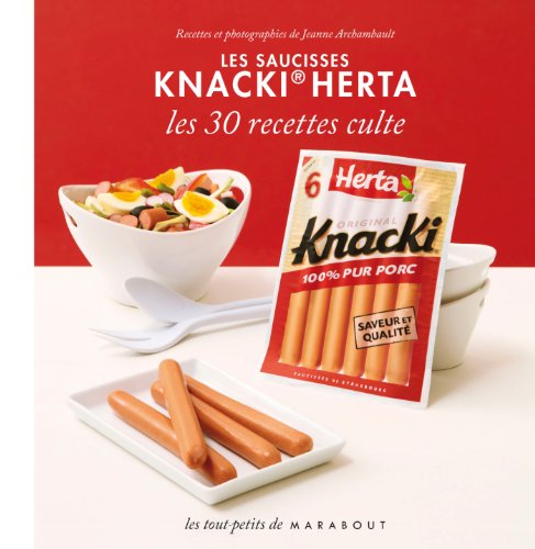 les-saucisses-knacki-herta-30-recettes-culte