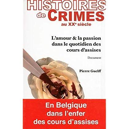 Histoires de crimes au XXème siècle