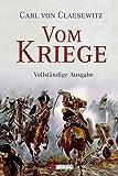 Vom Kriege: vollständige Ausgabe by Carl von Clausewitz (2008-07-31) - Carl von Clausewitz