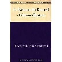 Le Roman du Renard - Édition illustrée