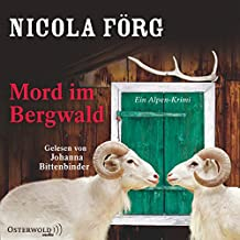 Mord im Bergwald: Ein Alpen-Krimi: 3 CDs (Alpen-Krimis, Band 2)