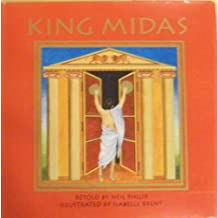 King Midas by Neil Philip (1994-09-22)