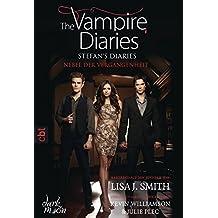 The Vampire Diaries  - Stefan's Diaries - Nebel der Vergangenheit (The Vampire Diaries - Stefan's Diaries-Reihe, Band 4)