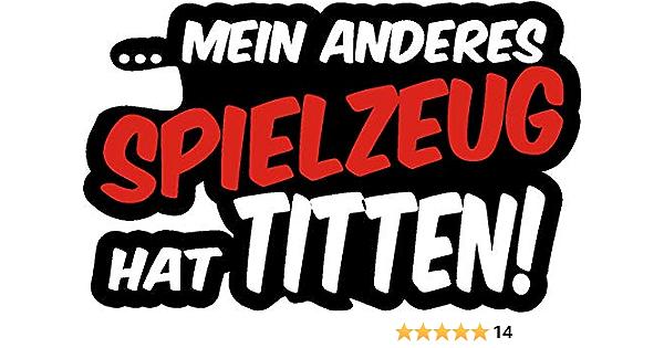 Netspares 119449527 1 X Aufkleber Mein Anderes Spielzeug Hat Titten Stickerbomb Sticker Tuning Fun Auto