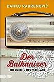 Image de Der Balkanizer: Ein Jugo in Deutschland (Taschenbücher)