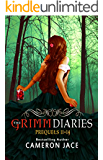 The Grimm Diaries Prequels volume 11- 14: Children of Hamlin, Jar of Hearts, Tooth & Nail & Fairy Tale, Ember in the Wind, Welcome to Sorrow, and Happy ... (A Grimm Diaries Prequel Boxset Book 3)