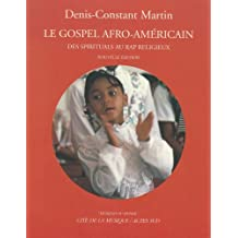 Le Gospel afro-américain : Des spirituals au rap religieux