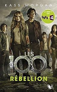 """Afficher """"Les 100 n° 04<br /> Rébellion"""""""