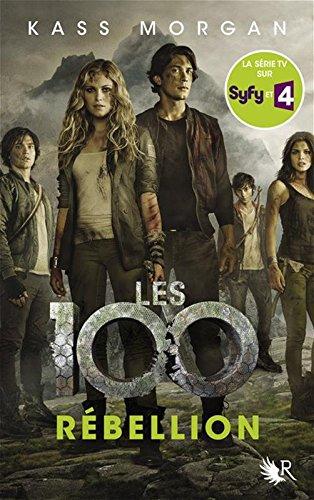 Les 100 (4) : Rébellion