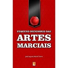 Pequeno dicionário das Artes Marciais