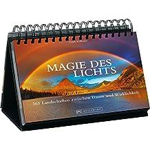 Tischaufsteller – Magie des Lichts: 365 Landschaften zwischen Traum und Wirklichkeit