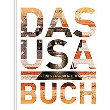Das USA Buch - Magnum-Ausgabe: Highlights eines faszinierenden Landes (KUNTH Das ... Buch. Highlights einer faszinierenden Stadt)
