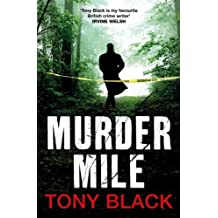Murder Mile (Di Rob Brennan 2) by Tony Black (2012-09-06)