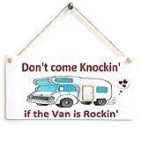 Anita's Country Crafts Don 't Come Knocking si el Van es Rockin'-Camper Cartel de Madera Regalo