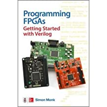 Programming FPGAs: Getting Started with Verilog (Tab)