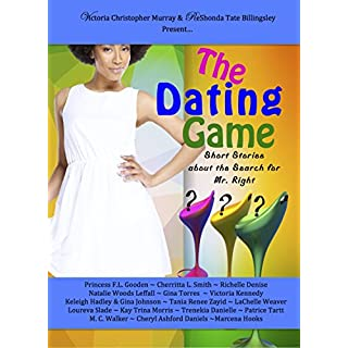 The Dating Game: Short Stories About the Search for Mr. Right (English Edition)