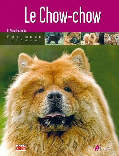 Le Chow Chow par Alain Fournier