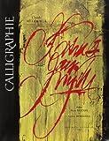 Calligraphie : Du signe calligraphié à la peinture abstraite (Art Liv Lux)