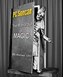 PC Sorcar: The Maharaja of Magic