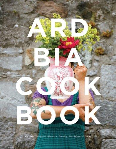 Preisvergleich Produktbild The Ard Bia Cookbook