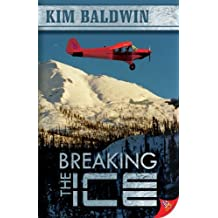 Breaking the Ice by Kim Baldwin (2009-08-18)