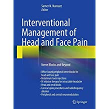 Interventional Management of Head and Face Pain: Nerve Blocks and Beyond