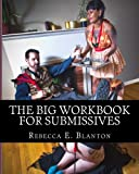 The Big Workbook for Submissives