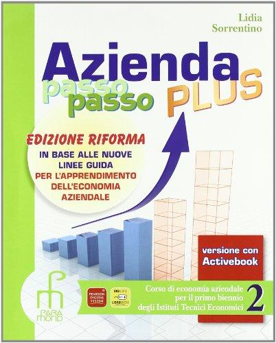 Azienda passo passo plus. Ediz. riforma. Con espansione online. Per gli Ist. professionali. Con DVD-ROM: 2