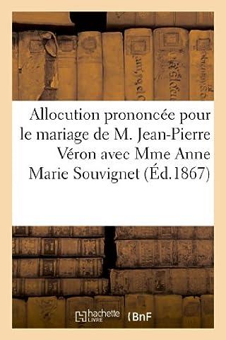 Allocution prononcée pour le mariage de M. Jean-Pierre Véron avec