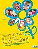 Image de Eveiller, épanouir, encourager son enfant : La pédagogie Montessori à la maison