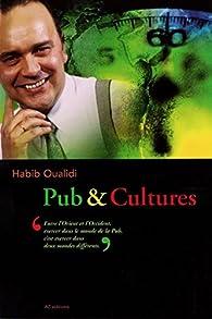 Pub & Cultures par Habib Oualidi