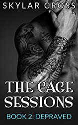 Depraved (The Cage Sessions Book 2) (English Edition)