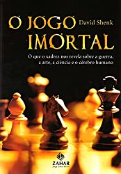 O Jogo Imortal (Em Portuguese do Brasil)
