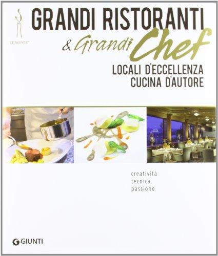 Grandi Ristoranti E Grandi Chef D'Italia