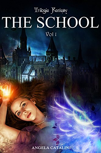 The School (Trilogia): Volume 1