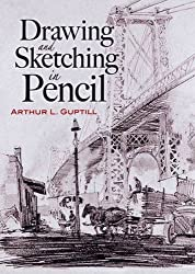 Drawing and Sketching in Pencil (Dover Art Instruction) by Arthur L. Guptill (2007-11-09)