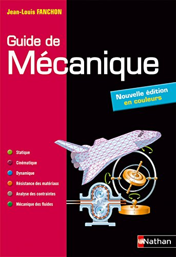 Guide de mcanique. BTS - DUT - Licence - Classes prpas PTSI et TSI