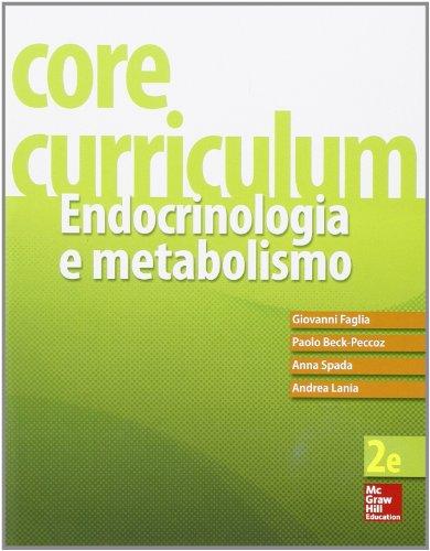 Core curriculum. Endocrinologia e metabolismo