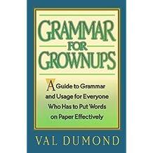 Grammar For Grownups (English Edition)