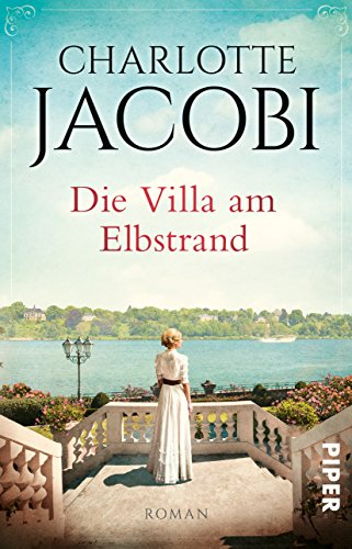 Jacobi, Charlotte: Die Villa am Elbstrand