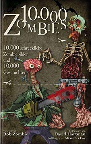 00 schreckliche Zombiebilder und 10.000 Geschichten (Halloween-horror-geschichten Für Kinder)