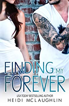 Finding My Forever (The Beaumont Series Book 3) (English Edition) von [McLaughlin, Heidi]