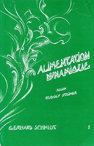 Alimentation dynamique, selon Rudolf Steiner, Tome