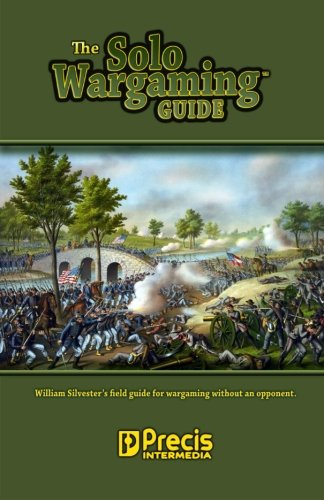 The Solo Wargaming Guide por William Silvester